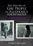 History of Gay People in Alcoholics Anonymous: From the Beginning