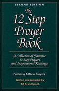 The 12 Step Prayer Book Second Edition Volume 1