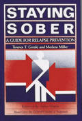 Staying Sober - A Guide for Relapse Prevention