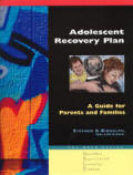 A Guide for Parents and Families   The H.E.L.P. Series - Hazelden Experiential Learning Program - Adolescent Recovery Program