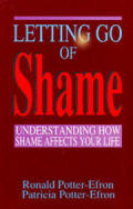 Letting Go of Shame - Understanding How Shame Affects Your Life