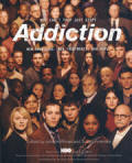 Addiction: Why Can't They Just Sto p- New Knowledge, New Treatment, New Hope