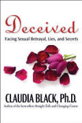 Deceived - Facing Sexual Betrayal Lies and Secrets