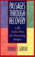 Passages Through Recovery  - An Action Plan for Preventing Relapse