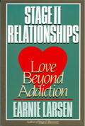 Stage II Relationships - Love Beyond Addiction