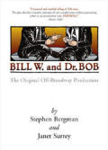 Bill W and Dr Bob DVD The Original Off-Broadway Production